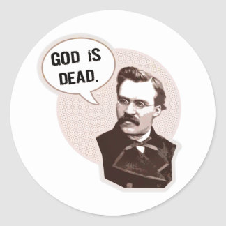 God is dead (Nietzsche) Classic Round Sticker