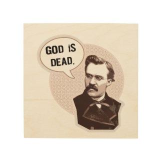 God is dead (Nietzsche) Wood Print