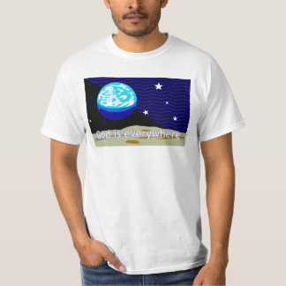 God is everywhere, earth and stars T-Shirt