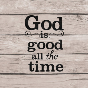 God Is Good All Time Gifts On Zazzle