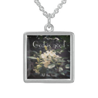 God is good. All the time Sterling Silver Necklace