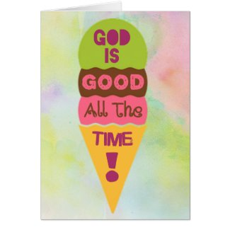 God is Good All the Time - Thank You Card