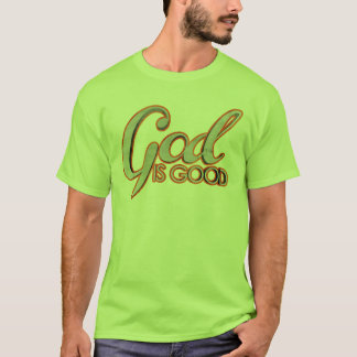 God Is Good Basic T-Shirt