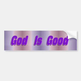 God is Good Car Bumper Sticker