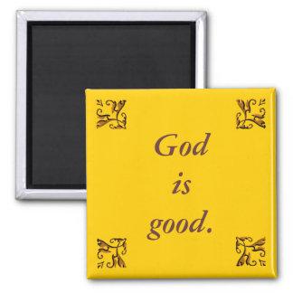 God is Good - Magnet