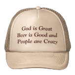 God is Great Beer is Good and People are Crazy Mesh Hats