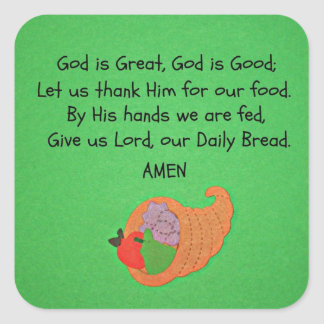 God is Great, God is Good... Square Sticker