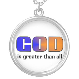 God is greater than all Christian Round Pendant Necklace