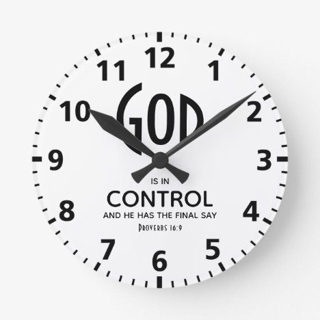 GOD IS IN CONTROL Inspirational Christian Round Clock