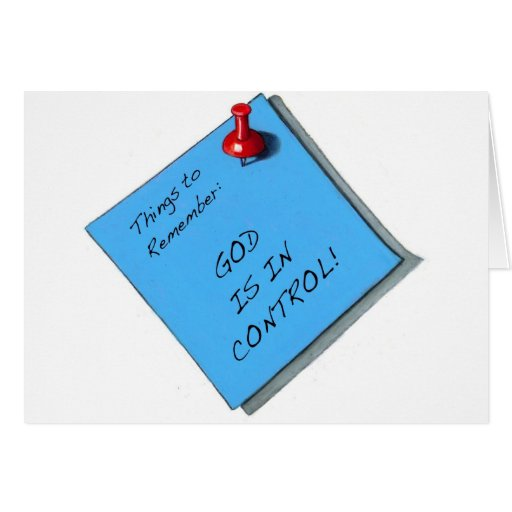 GOD IS IN CONTROL MEMO GREETING CARD