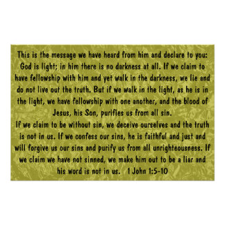 God is light bible verse 1 John 1:5-10 Poster