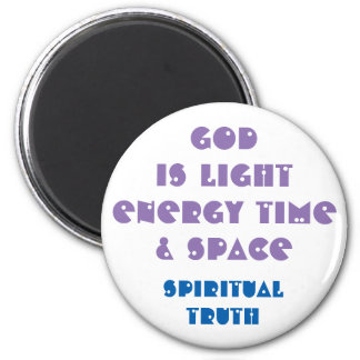 God is light white - Quote Magnet