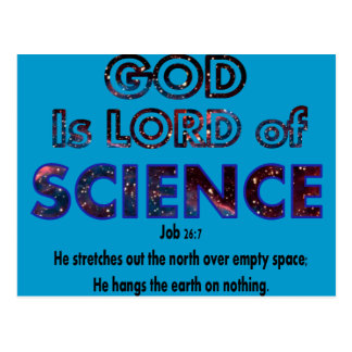 God is Lord of SCIENCE Postcard