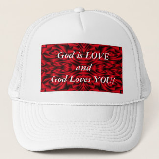 """""""God is LOVE and God loves YOU!"""" Trucker Hat"""