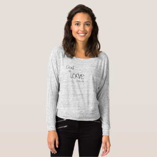 God is LOVE Bible Verse Fashion Tee 1 John 4:16