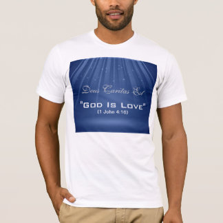 """God Is Love"" Custom Shirt"