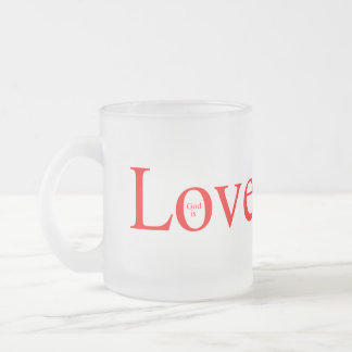 God is Love Frosted Glass Coffee Mug