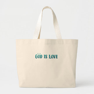 God is Love – Spiritual and Religious Large Tote Bag