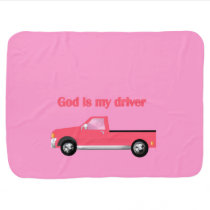 God Is My Driver (Pink Pickup) Baby Blanket