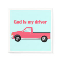 God Is My Driver (Pink Pickup) Napkin