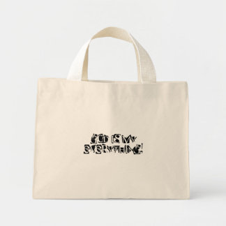 God Is My Everything! Mini Tote Bag