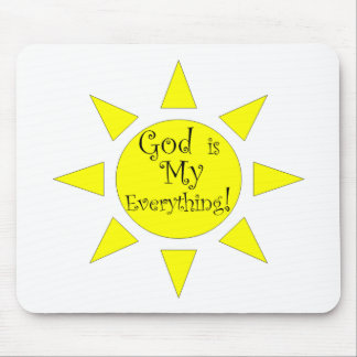 God is My Everything Sunshine Mouse Pad