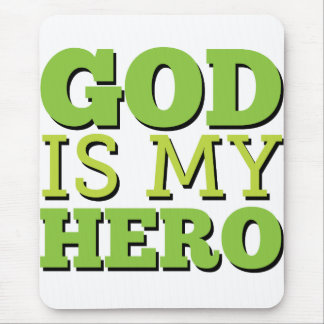 God is my hero mouse pad