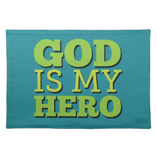 God is my hero placemat