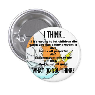 God is not Good Pinback Button