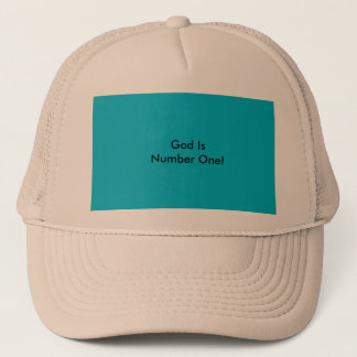 God Is Number One! Trucker Hat