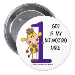 God is Nu'moo'ro Uno! 3 Inch Round Button