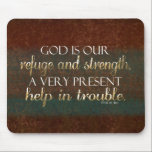 """God is our Refuge Christian Bible Verse Brown/Gold Mouse Pad<br><div class=""""desc"""">Inspirational,  spiritual Bible verse from Psalm 46:1,  in the Holy Bible. Dark brown,  rust and maroon background with gold foil effect text.</div>"""