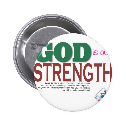 GOD is our strength 2 Inch Round Button