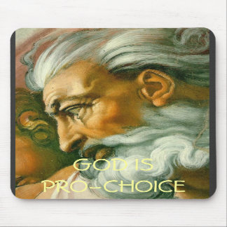 GOD IS PRO-CHOICE MOUSE PADS