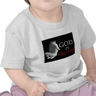 God is Pro-Life Shirt