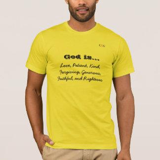 God is... T-Shirt