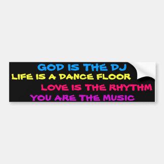 God is the DJ bumper sticker Car Bumper Sticker