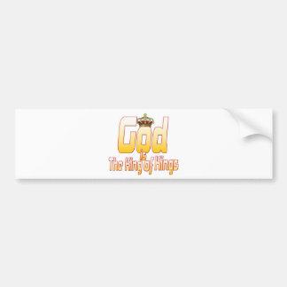 God is The King of Kings Bumper Sticker