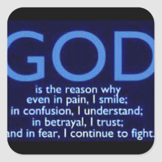 God is the Reason Square Sticker