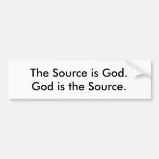 God is the Source Bumper Sticker