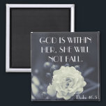"""God is within her bible verse Psalm 46:5 Magnet<br><div class=""""desc"""">This bible verse magnet is made on a black and white image of a rose flower with scripture &quot;God is within her,  she shall not fall.  Psalm 46.5&quot;</div>"""