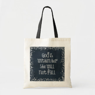 God is Within Her, She Will Not Fall Bible Verse Budget Tote Bag