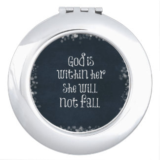 God is Within Her, She Will Not Fall Bible Verse Compact Mirror