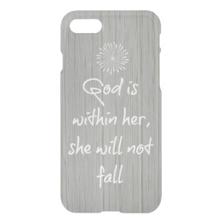 God is Within Her, She Will Not Fall Bible Verse iPhone 7 Case
