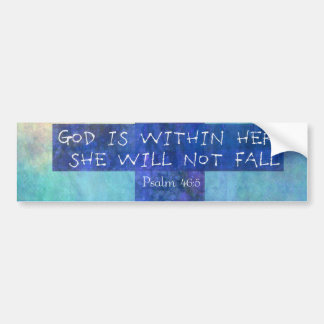 God is within her uplifting Bible verse Psalm 46:5 Car Bumper Sticker