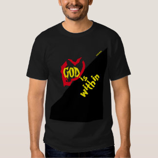 """""""GOD is Within"""" Tee Shirt"""