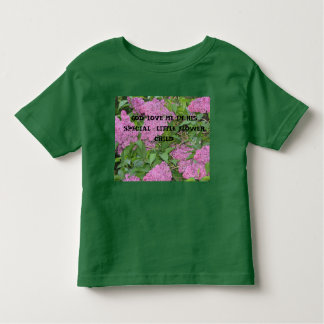 GOD LOVE ME IM HIS SPECIAL  LITTLE... TODDLER T-SHIRT