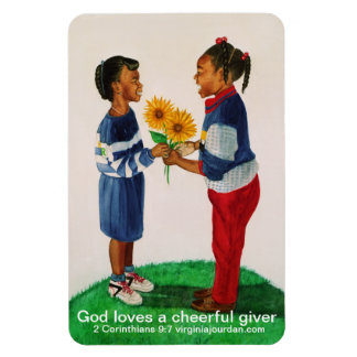 God Loves a cheerful giver magnet