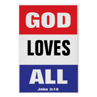 God Loves All Posters