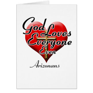 God Loves Arizonans Greeting Cards